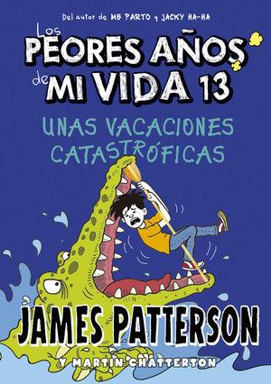 LOS PEORES AÑOS DE MI VIDA 13. UNAS VACACIONES CAT