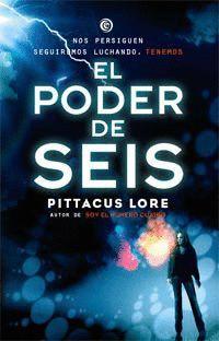 LEGADOS DE LORIEN 2. EL PODER DE SEIS.