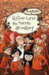 ÚLTIMO CURSO EN TORRES DE MALORY