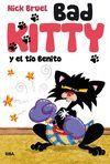 BAD KITTY Y EL TÍO BENITO