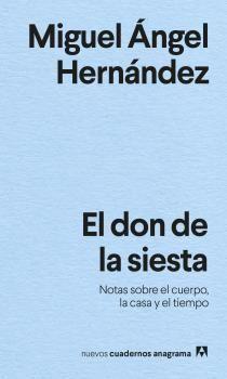 DON DE LA SIESTA, EL