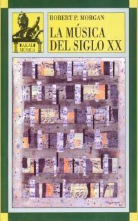 LA MÚSICA DEL SIGLO XX