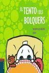 EL TENTO I ELS BOLQUERS