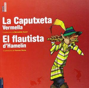 LA CAPUTXETA VERMELLA/FLAUTISTA HAMELIN
