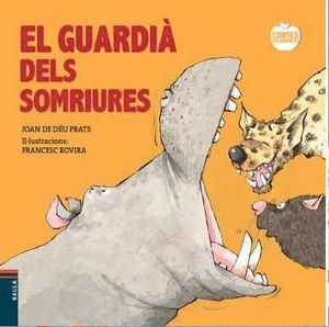 EL GUARDIÀ DELS SOMRIURES