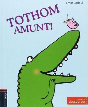 TOTHOM AMUNT!