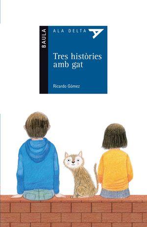 TRES HISTÒRIES AMB GAT