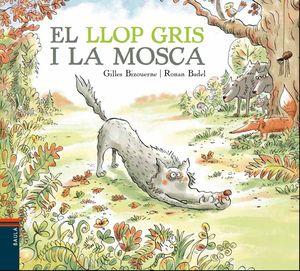 EL LLOP GRIS I LA MOSCA