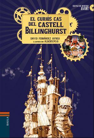 EL CURIÓS CAS DEL CASTELL BILLINGHURST