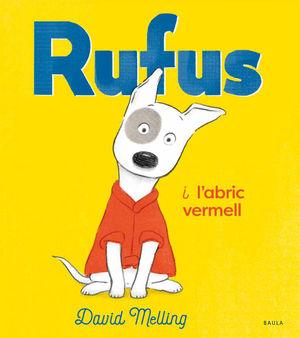 EN RUFUS I L'ABRIC VERMELL