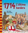1714. L'ULTIMA BANDERA