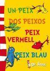 DR.SEUSS. UN PEIX, DOS PEIXOS, PEIX VERM