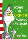 DR.SEUSS COMO EL GRINCH ROBO LA NAVIDAD