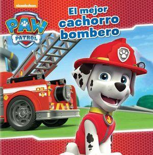 EL MEJOR CACHORRO BOMBERO