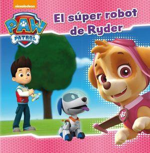 EL SÚPER ROBOT DE RYDER