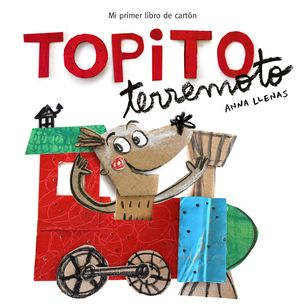 TOPITO TERREMOTO. MI PRIMER LIBRO DE CAR