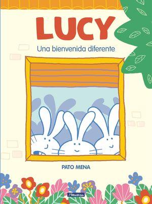 LUCY. UNA BIENVENIDA DIFERENTE