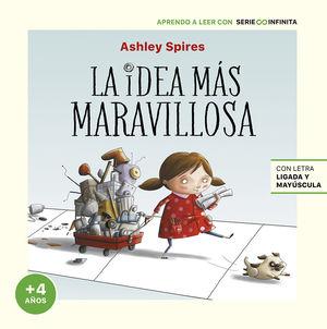 LA IDEA MÁS MARAVILLOSA (EDICIÓN ESCOLAR)