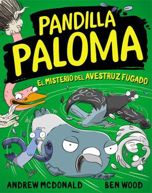 PANDILLA PALOMA 2. EL MISTERIO DE LA AVE