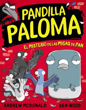 PANDILLA PALOMA 1. EL MISTERIO DE LAS MI