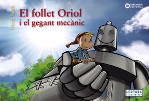 EL FOLLET ORIOL I EL GEGANT MECÀNIC