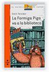 LA FORMIGA PIGA VA A LA BIBLIO