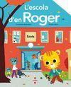 L'ESCOLA D''EN ROGER