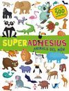 SUPERADHESIUS ANIMALS DEL MON