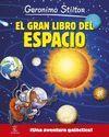 EL GRAN LIBRO DEL ESPACIO DE GERONIMO STILTON