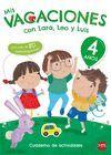 4 AÑOS MIS VACACIONES CON LARA,LEO Y 17