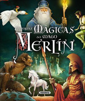 HISTORIAS MÁGICAS DEL MAGO MERLÍN
