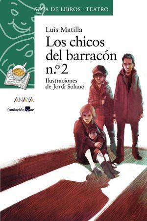 LOS CHICOS DEL BARRACÓN N.º 2
