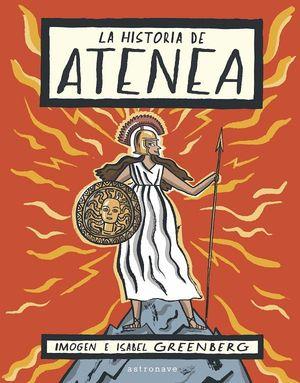 LA HISTORIA DE ATENEA