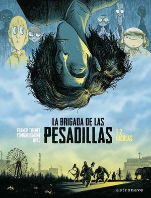 LA BRIGADA DE LAS PESADILLAS 2. NICOLÁS