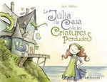 LA JULIA I LA CASA DE LES CRIATURES PERDUDES (ASTR