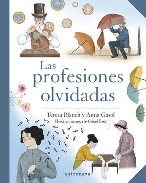 LAS PROFESIONES OLVIDADAS