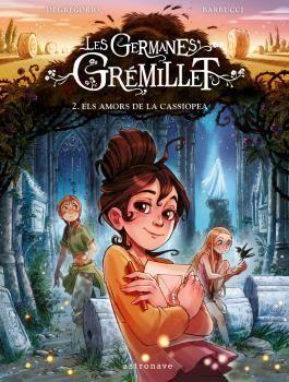 LES GERMANES GREMILLET 2. ELS AMORS DE LA CASSIOPEA