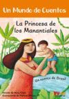 LA PRINCESA DE LOS MANANTIALES (VVKIDS)