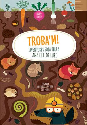 TROBA'M! AVENTURES SOTA TERRA AMB EL LLOP (VVKIDS)