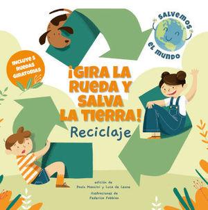 ¡GIRA LA RUEDA Y SALVA LA TIERRA! RECICLAJE (VVKID