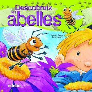 DESCUBREIX EL MÓN DE LES ABELLES