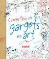 CONVERTEIX ELS TEUS GARGOTS EN ART CAT