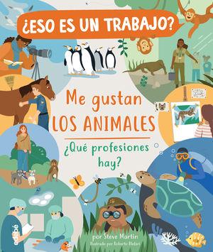 ME GUSTAN LOS ANIMALES - PROFESIONES