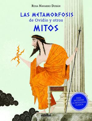 METAMORFOSIS DE OVIDIO Y OTROS MITOS