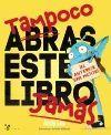 TAMPOCO ABRAS ESTE LIBRO