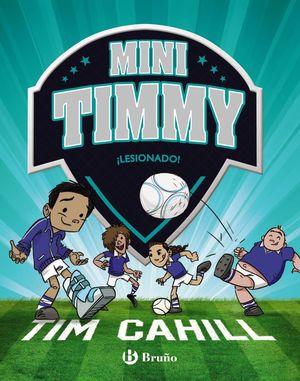 MINI TIMMY - ¡LESIONADO!