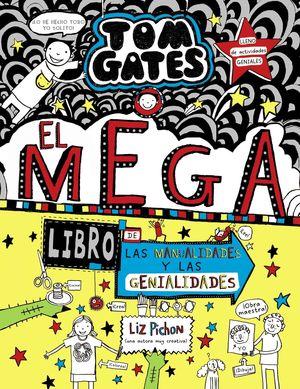 TOM GATES: EL MEGALIBRO DE LAS MANUALIDADES Y LAS GENIALIDADES