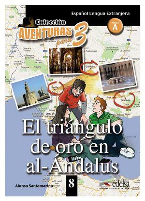 EL TRIÁNGULO DE ORO DE AL-ANDALUS