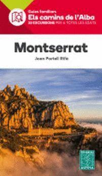 MONTSERRAT. ELS CAMINS DE L'ALBA
