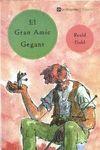 EL GRAN AMIC GEGANT (N.E.)